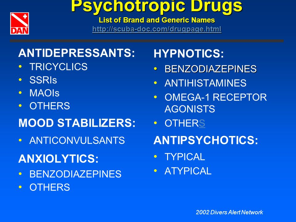 Psychotropic Drugs List of Brand and Generic Names http://scuba-doc