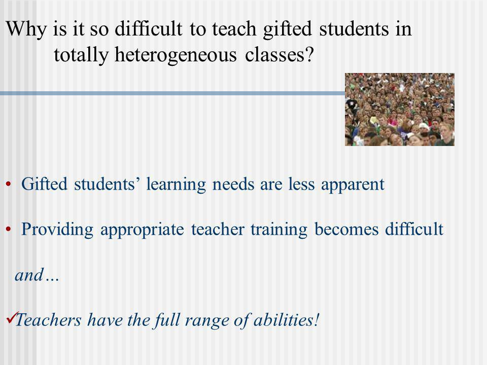 Why is it so difficult to teach gifted students in
