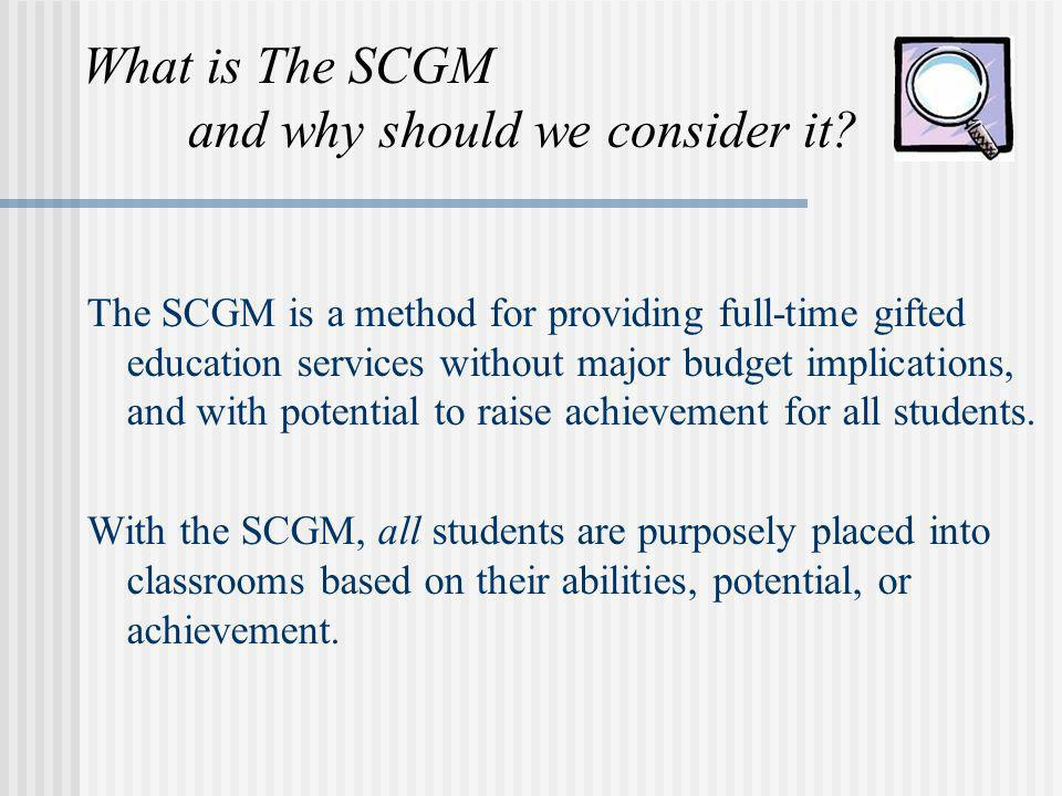 What is The SCGM and why should we consider it
