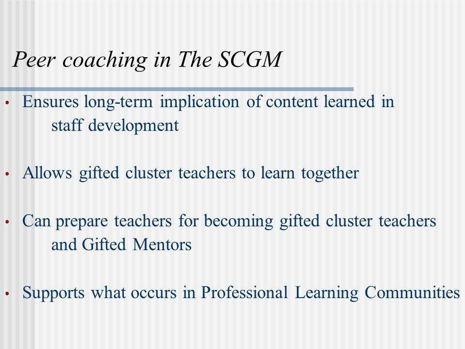 Peer coaching in The SCGM