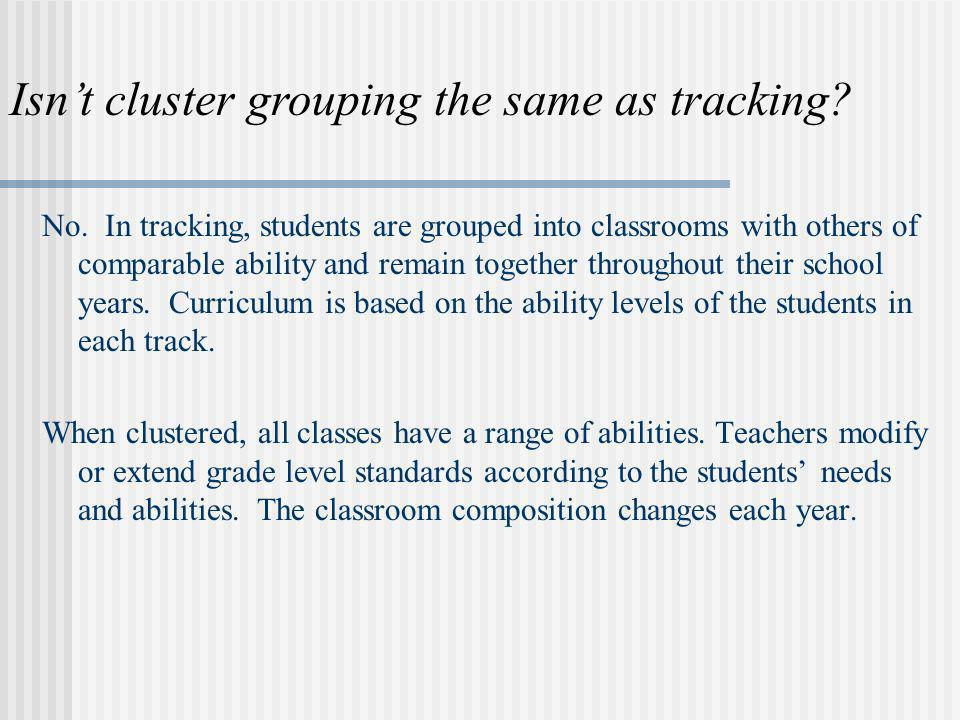 Isn't cluster grouping the same as tracking