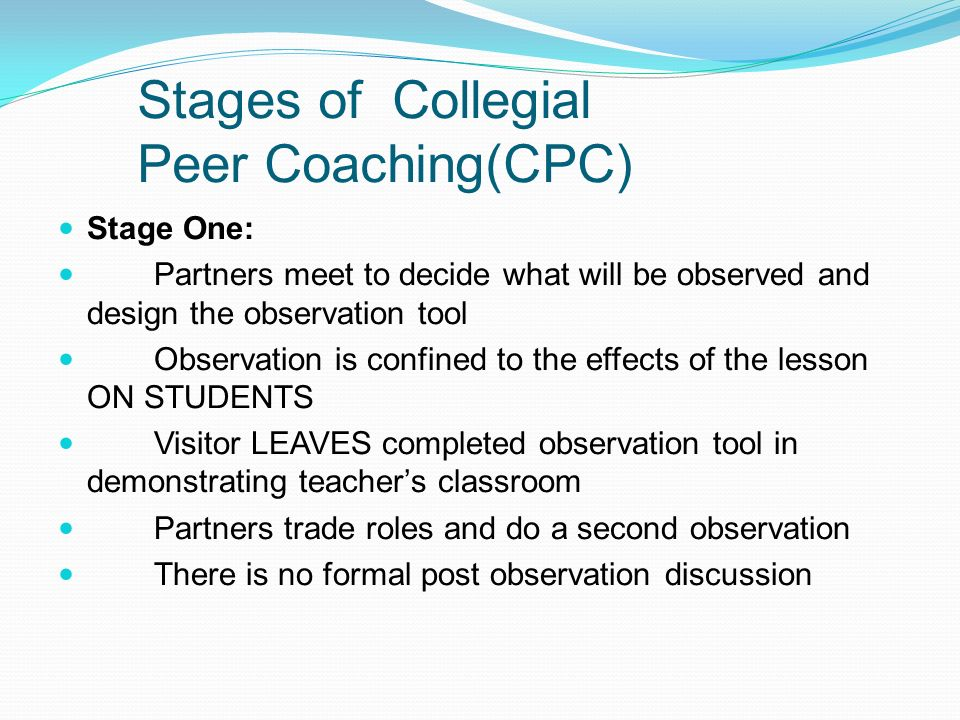 Stages of Collegial Peer Coaching(CPC)