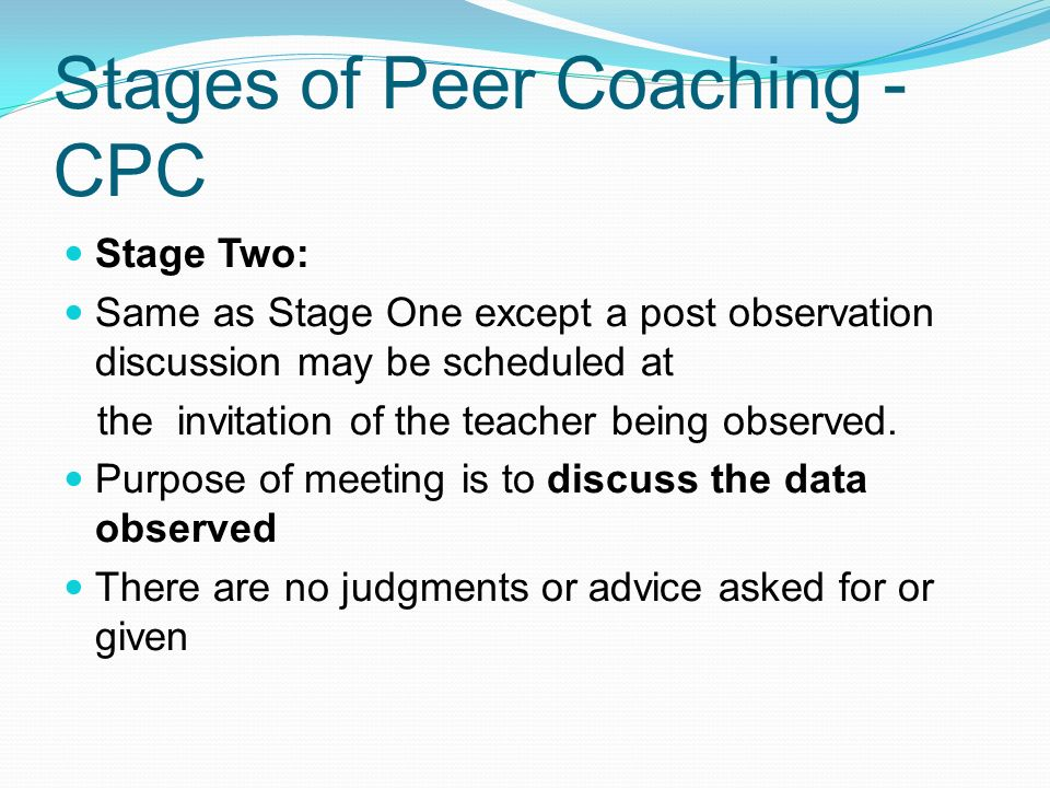 Stages of Peer Coaching -CPC