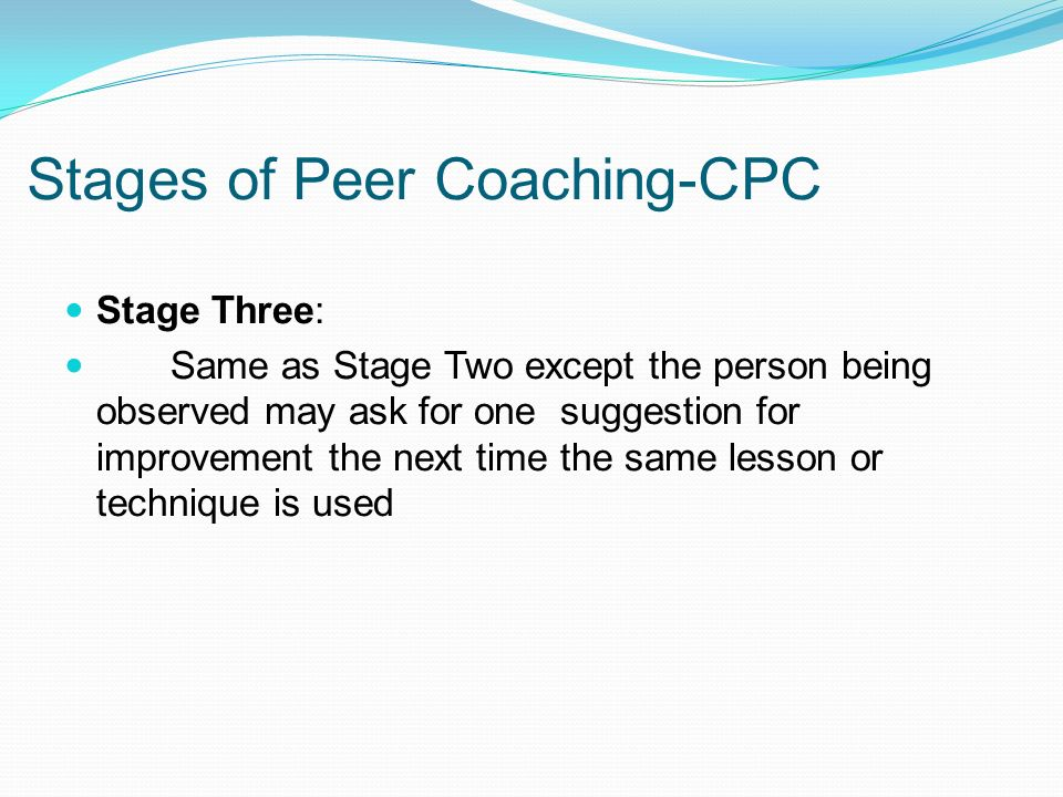 Stages of Peer Coaching-CPC