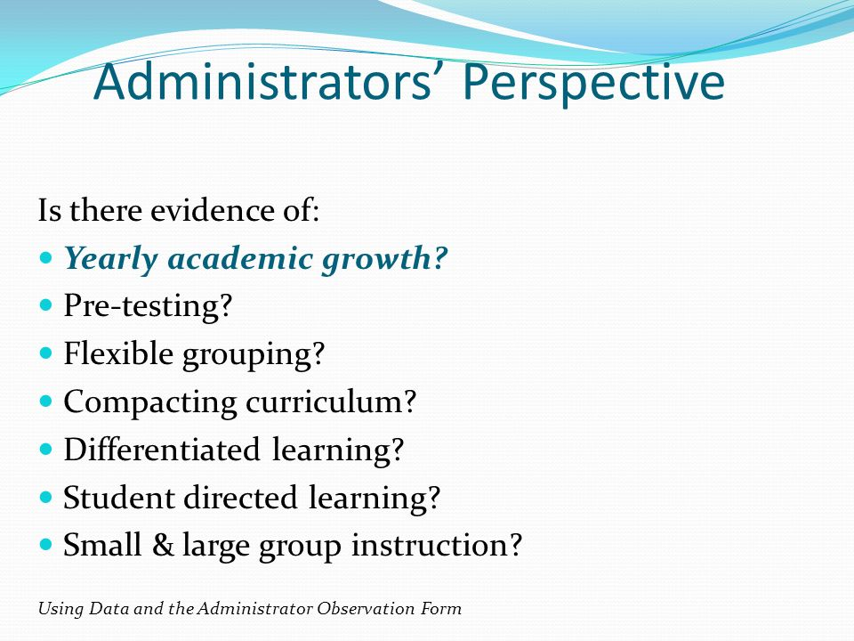 Administrators' Perspective