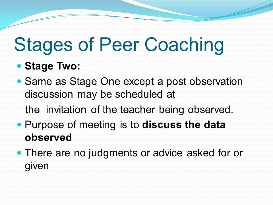 Stages of Peer Coaching