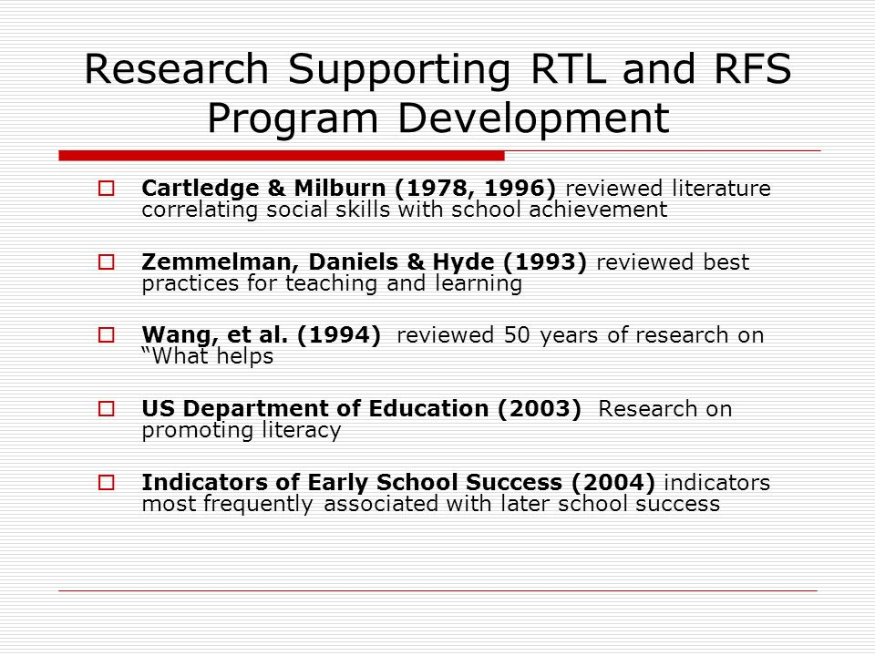 Research Supporting RTL and RFS Program Development