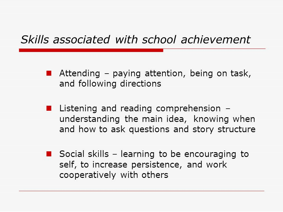 Skills associated with school achievement