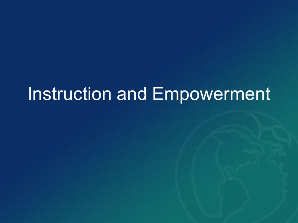 Instruction and Empowerment