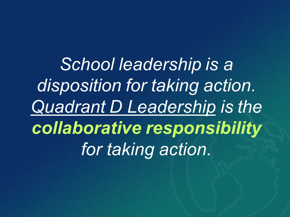 School leadership is a disposition for taking action