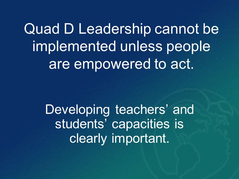 Developing teachers' and students' capacities is clearly important.