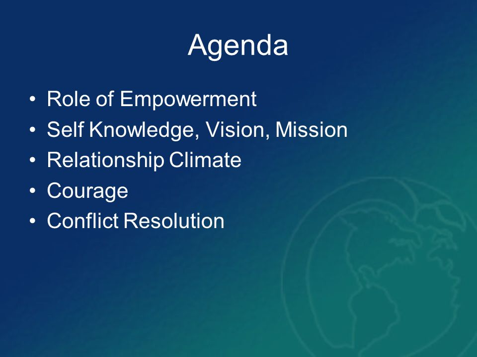 Agenda Role of Empowerment Self Knowledge, Vision, Mission