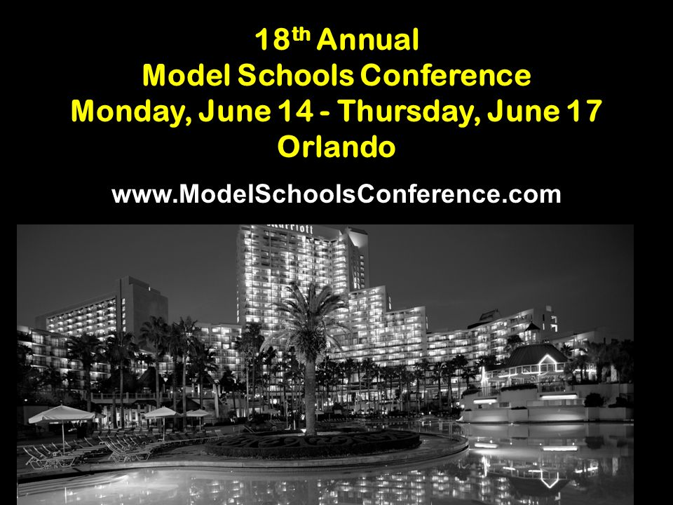 Model Schools Conference Monday, June 14 - Thursday, June 17