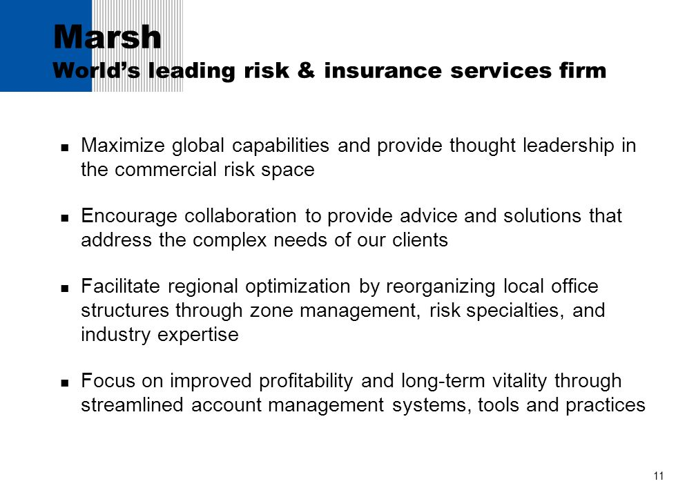 Marsh World's leading risk & insurance services firm