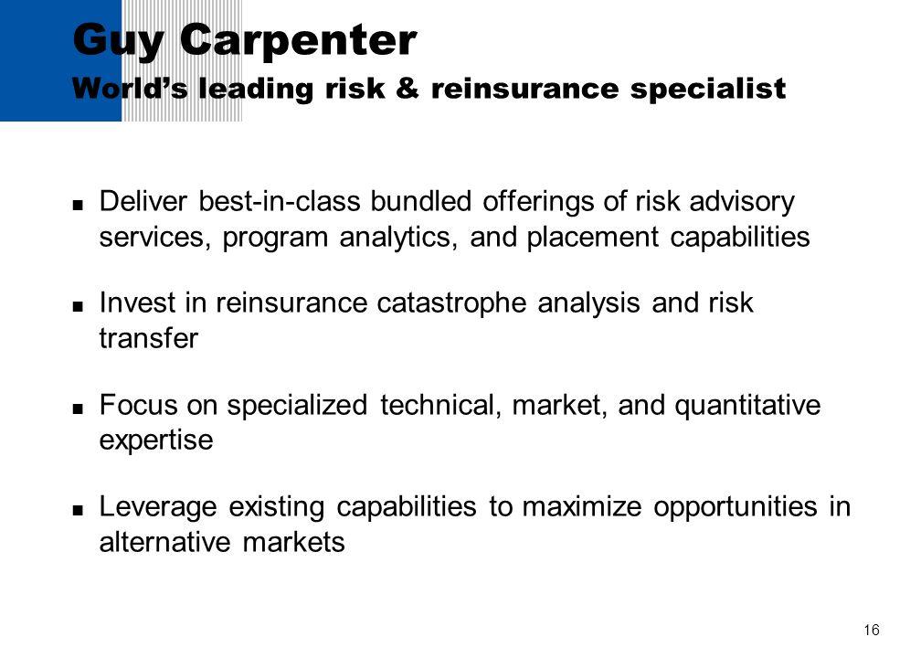 Guy Carpenter World's leading risk & reinsurance specialist