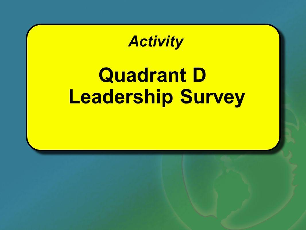 Quadrant D Leadership Survey