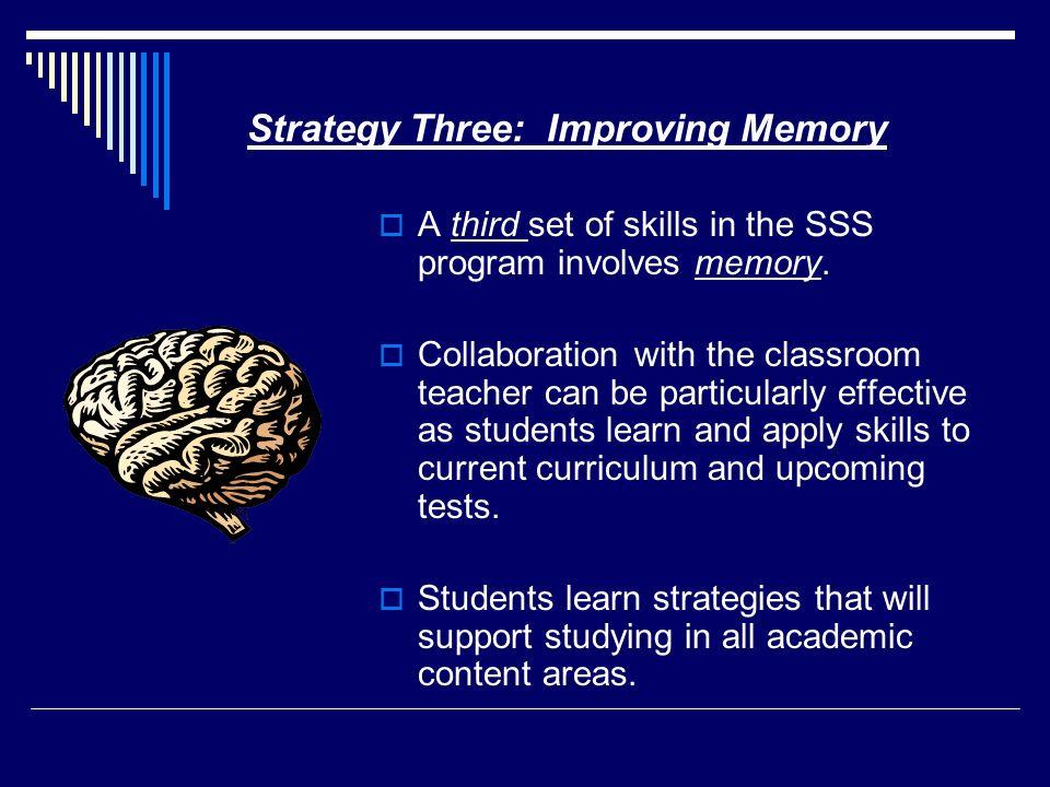 Strategy Three: Improving Memory