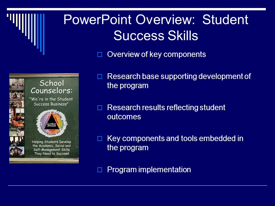 PowerPoint Overview: Student Success Skills