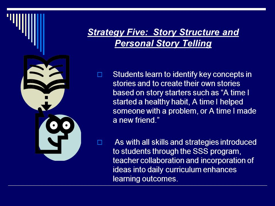 Strategy Five: Story Structure and Personal Story Telling
