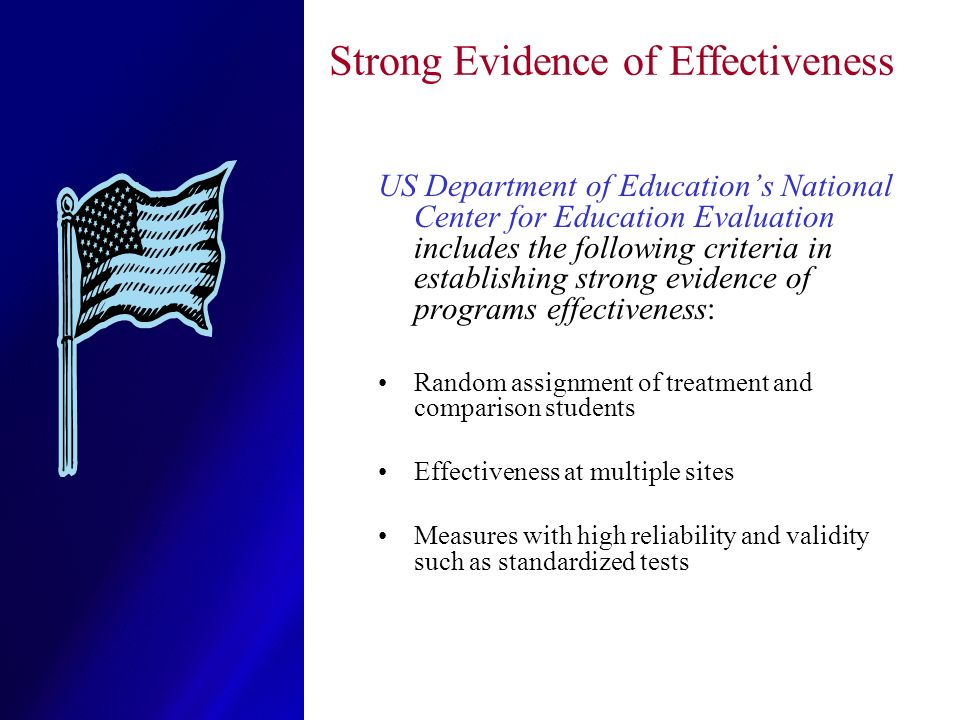 Strong Evidence of Effectiveness