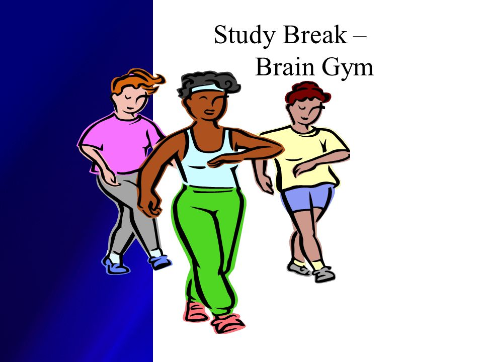 Study Break – Brain Gym