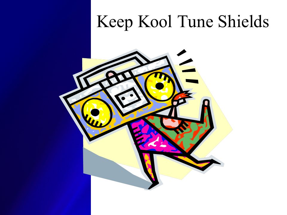 Keep Kool Tune Shields