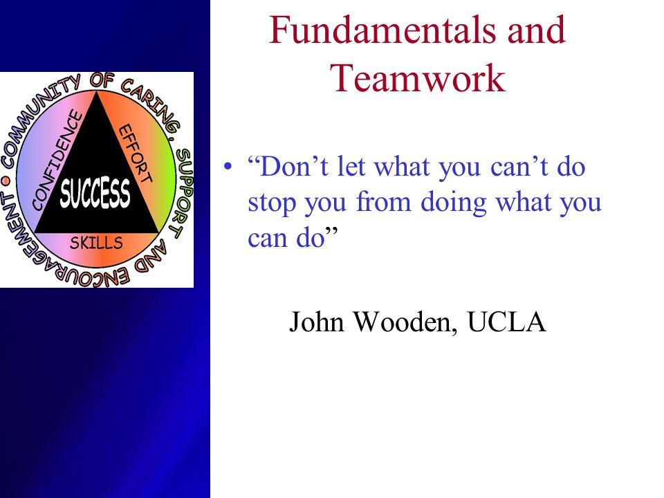 Fundamentals and Teamwork