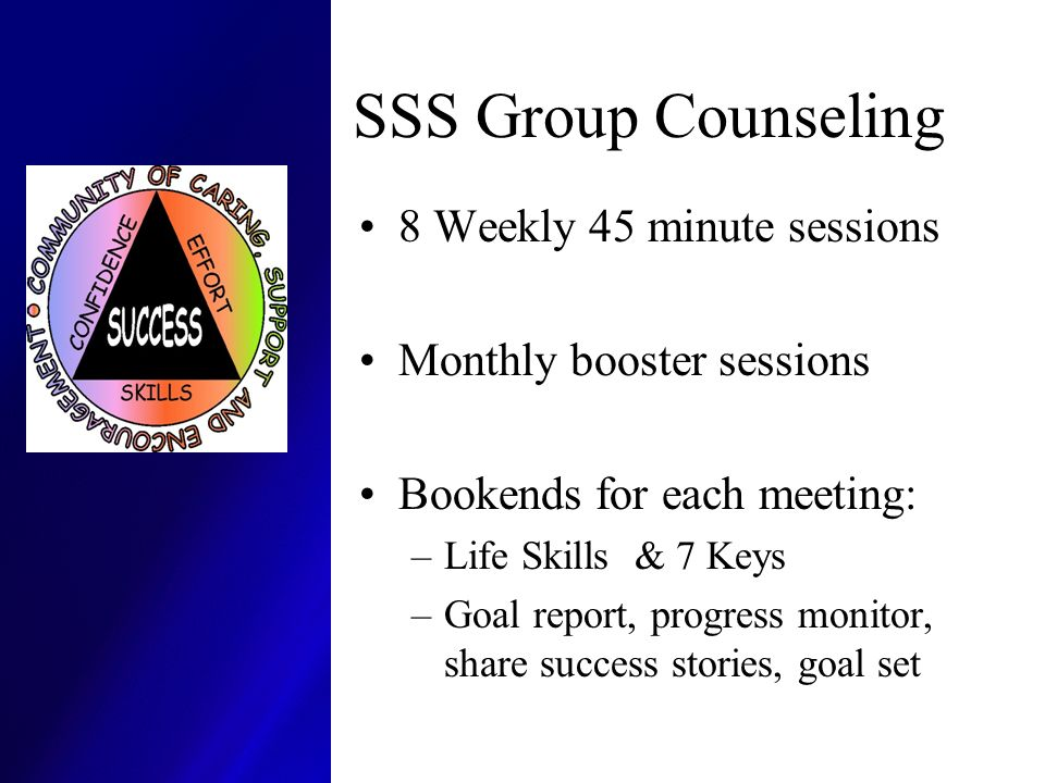 SSS Group Counseling 8 Weekly 45 minute sessions
