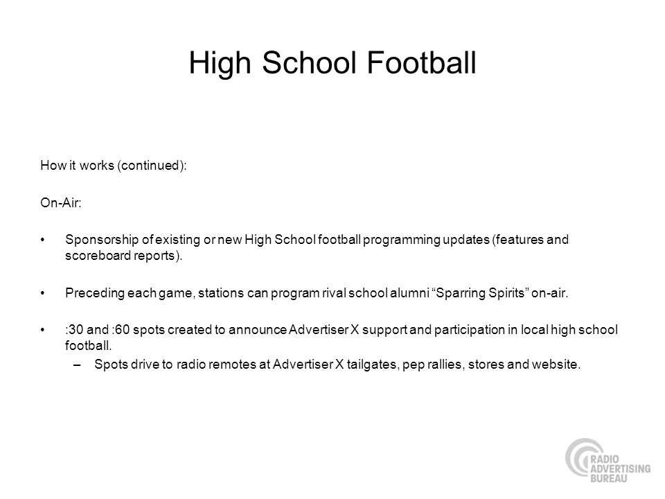 High School Football How it works (continued): On-Air: