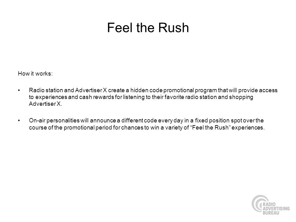 Feel the Rush How it works:
