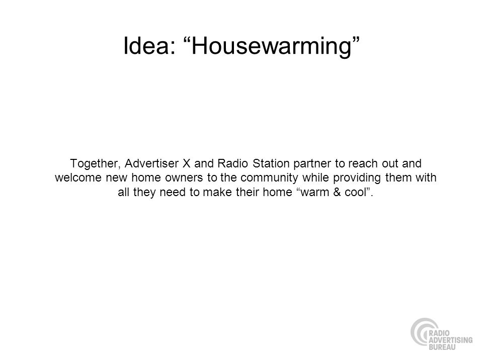 Idea: Housewarming