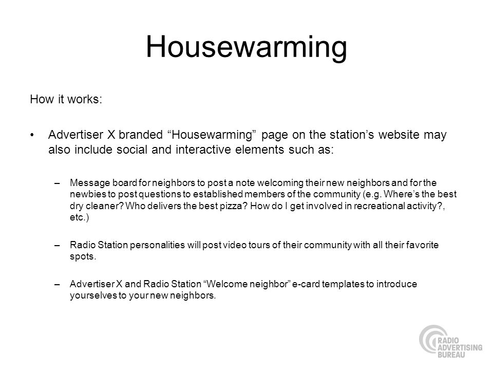Housewarming How it works: