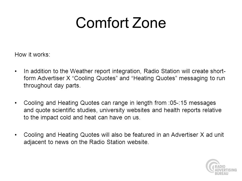 Comfort Zone How it works:
