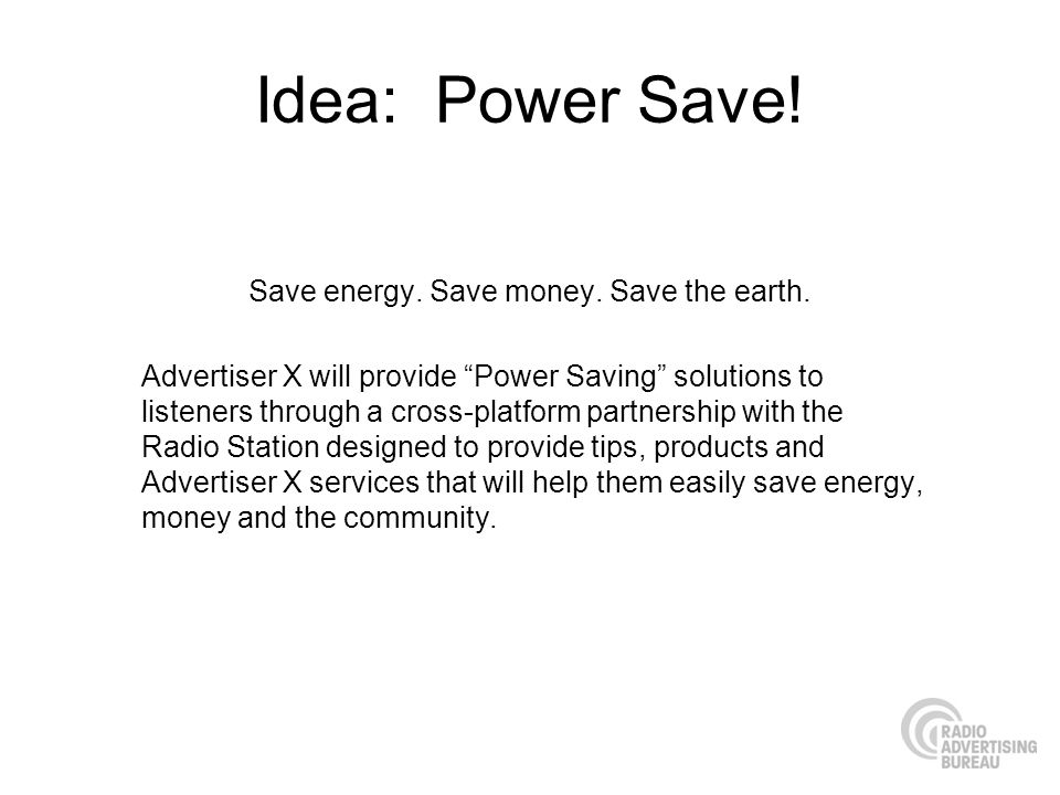 Save energy. Save money. Save the earth.