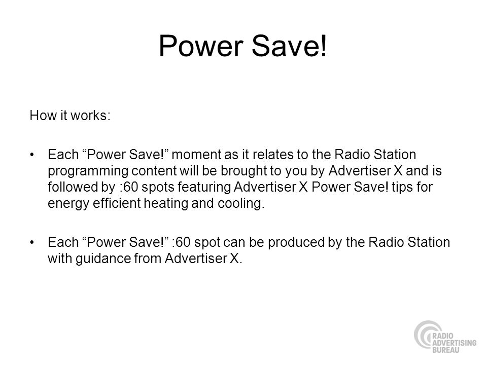 Power Save! How it works: