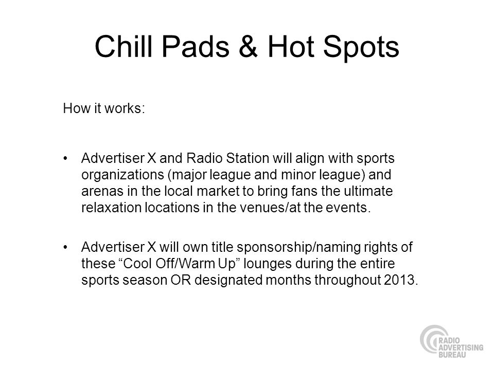 Chill Pads & Hot Spots How it works:
