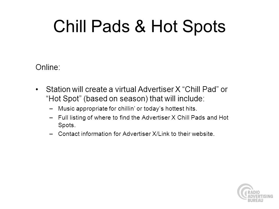 Chill Pads & Hot Spots Online: