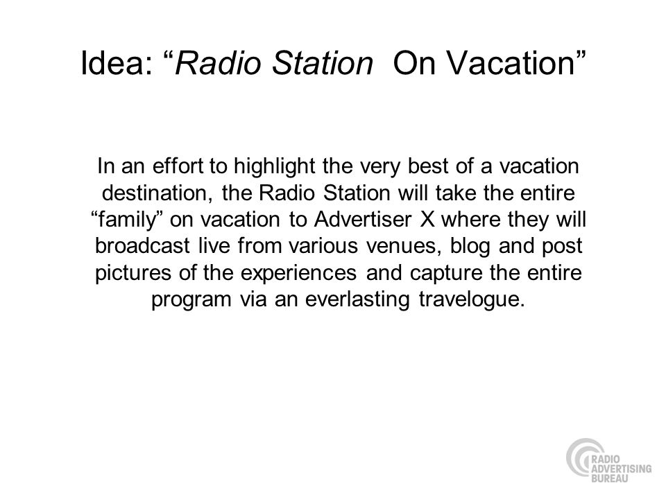 Idea: Radio Station On Vacation
