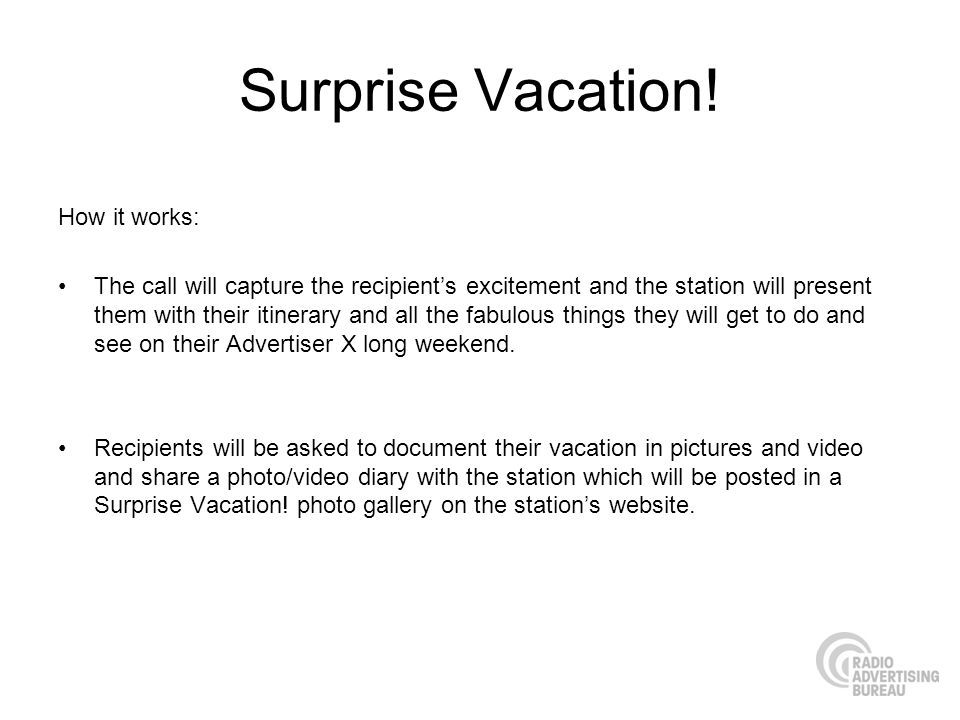 Surprise Vacation! How it works: