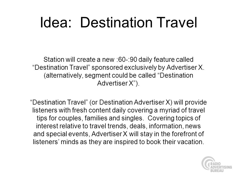Idea: Destination Travel
