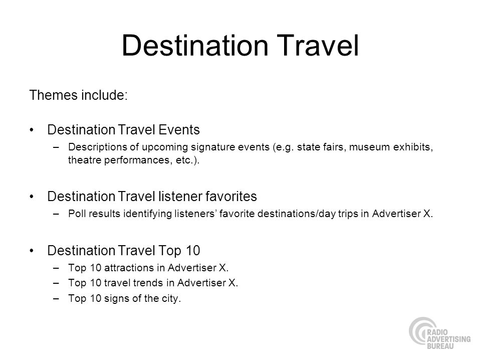 Destination Travel Themes include: Destination Travel Events