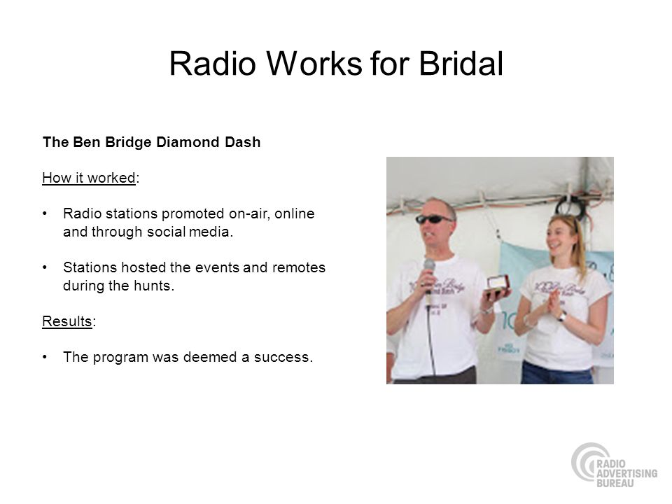 Radio Works for Bridal The Ben Bridge Diamond Dash How it worked: