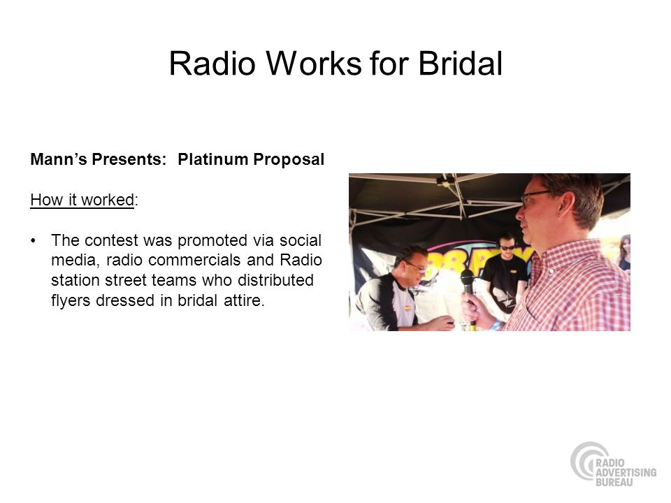 Radio Works for Bridal Mann's Presents: Platinum Proposal