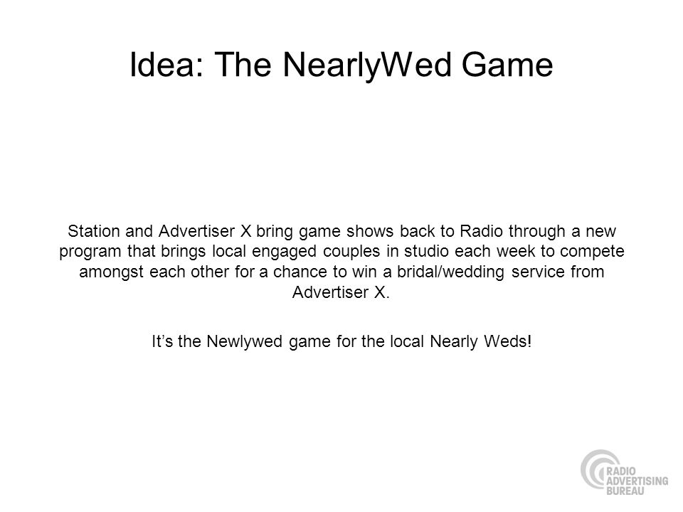 Idea: The NearlyWed Game