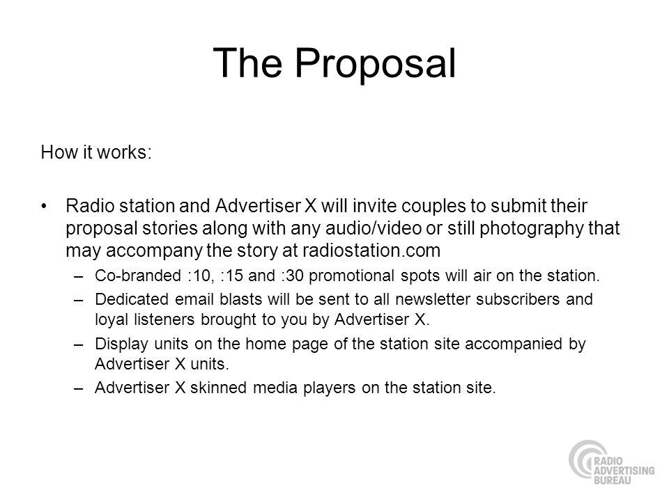 The Proposal How it works:
