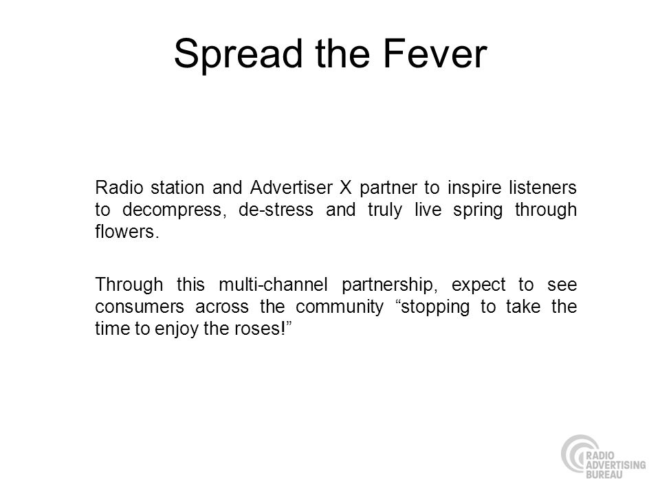 Spread the Fever Radio station and Advertiser X partner to inspire listeners to decompress, de-stress and truly live spring through flowers.