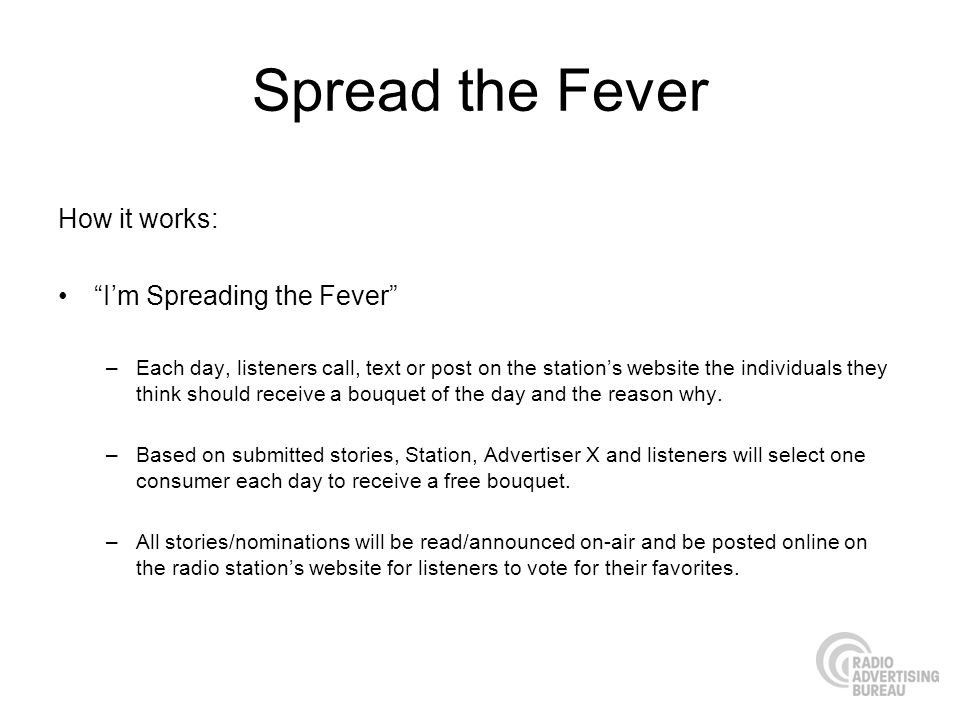 Spread the Fever How it works: I'm Spreading the Fever