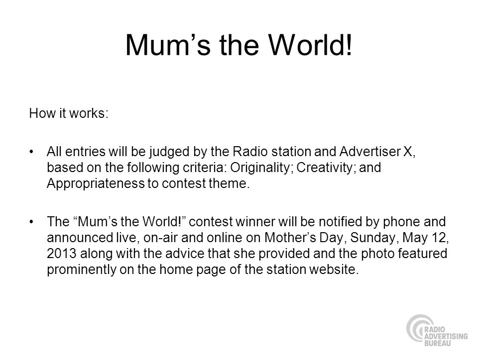 Mum's the World! How it works: