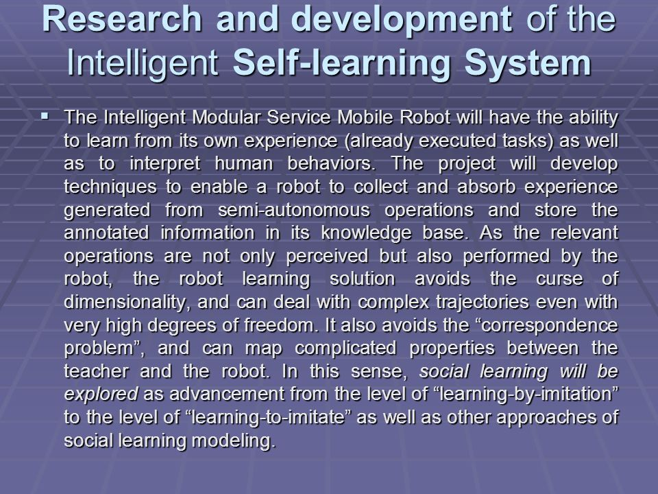 Research and development of the Intelligent Self-learning System