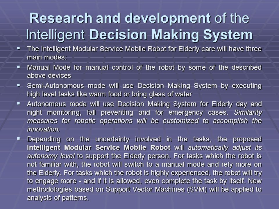 Research and development of the Intelligent Decision Making System